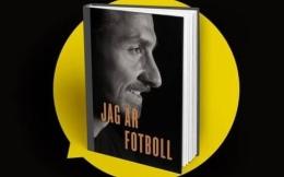 伊布社交媒体自宣新书《我是足球》下周发布