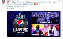 """当""""美国春晚""""遇上大年三十!NFL官宣Maroon 5等三组嘉宾献唱超级碗"""