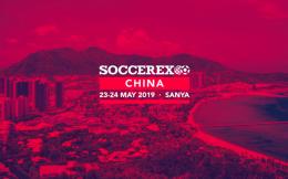 Soccerex国际足球产业峰会再次落地中国 将于5月在三亚举办