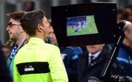 国际足联计划将人工智能应用于VAR技术 本届世俱杯测试