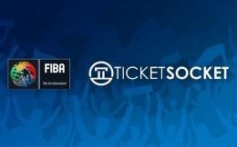 国际篮联与Ticketsocket签订五年合同 后者将为FIBA提供全球赛事票务解决方案