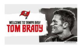 官宣:NFL巨星汤姆·布雷迪正式签约坦帕湾海盗