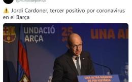 曝巴萨副主席乔迪·卡尔多内尔确诊新冠肺炎