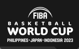 2023年篮球世界杯确定8月开赛  将首次在多个国家举办