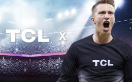 罗伊斯成为TCL产品代言人 拉加代尔体育促成