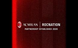 跨界娱乐圈! AC米兰与美国著名娱乐厂牌ROCNATION达成合作关系