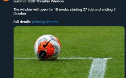 英超夏季转会窗7月27日开启 10月5日关闭