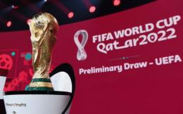 曝2022世界杯东道主卡塔尔将参加欧洲区世预赛以达练兵目的