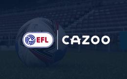 在线汽车零售商Cazoo与EFL达成合作