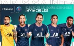 海信与大巴黎启动第二年合作,梅西加盟或带火电视销售